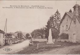 39 PAGNOZ LA CHAPELLE LE MONUMENT AUX MORTS ET LA ROUTE DE SALINS - Autres Communes