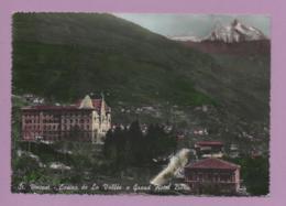 St. Vincent - Casinò De La Vallèe E Grand Hotel Billia - Italia
