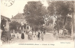 """Dépt 55 - CONDÉ-EN-BARROIS - L'Entrée Du Village - Édition Populus - Imp. Le Deley - (ELD) - Cachet """"AMBULANCE 15 V"""" - Altri Comuni"""
