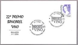 22 PREMIO BANCAREL VINO - WINE. Mulazzo, Massa, 2004 - Vinos Y Alcoholes