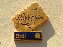 PIN'S OFFICE TEAM - BULL - Informatique