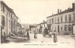 Dépt 55 - CONDÉ-EN-BARROIS - Rue De La Gare - Édition Populus - Imp. E. Le Deley - (ELD) - France