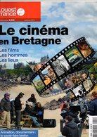 Revue Le Cinéma En BRETAGNE, Hors Série Ouest-france, état Médiocre (déchirures), ,48 Pages, De 2013 - Bretagne