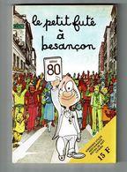 Guide Le Petit Futé à BEANCON Besançon 1980 Illustré DELESTRE - Franche-Comté