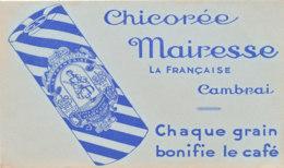 BU 1605 -/  BUVARD    CHICOREE   MAIRESSE  CAMBRAI - Café & Thé