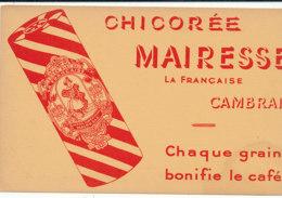 BU 1606 -/  BUVARD    CHICOREE   MAIRESSE  CAMBRAI - Café & Thé