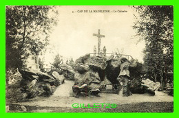CAP DE LA MADELEINE, QUÉBEC - LE CALVAIRE - CIRCULÉE EN 1917 - - Trois-Rivières