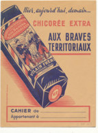 PR 153 -/   PROTEGE CAHIER  CHICOREE  AUX BRAVES TERRITORIAUX VILAIN FRERES - Alimentaire