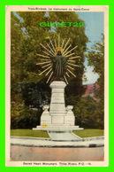 TROIS-RIVIÈRES, QUÉBEC - LE MONUMENT DU SACRÉ-COEUR -  CIRCULÉE EN 1941 - PECO - - Trois-Rivières