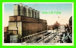 MONTRÉAL, QUÉBEC - GRAIN ELEVATOR, MONTREAL HARBOR - TRAVEL IN 1931 - - Montreal