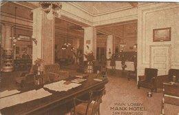 Main Lobby - Hotrl Manx. San Francisco.  Used 1914. S-3238 - Hotels & Restaurants