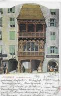 AK 0150  Innsbruck - Goldenes Dachl / Verlag Fränzl & Co Um 1901 - Innsbruck