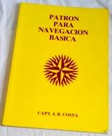 Patrón Para Navegación Básica; Capt. J.B. Costa - Formentera 2003 - Ciencias, Manuales, Oficios