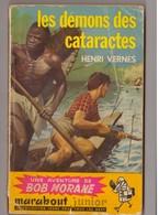 Henri Vernes. Bob Morane. Les Démons Des Cataractes. N° 102. - Livres, BD, Revues