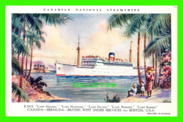 BATEAUX - CANADIAN NATIONAL STEAMSHIPS - R.M.S. LADY NELSON, LADY HAWKINS, LADY DRAKE, LADY RODNEY, LADY SOMERS -, - Paquebots