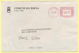 ITALIA - ITALY - ITALIE - 2002 - 00,77 EMA, Red Cancel - Comune Di Cesena - Viaggiata Da Cesena Per Lugo - Affrancature Meccaniche Rosse (EMA)