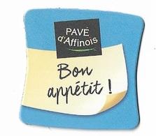 Magnets - Publicitaires - Pavé D'Affinois - Bon Appétit ! - Publicitaires