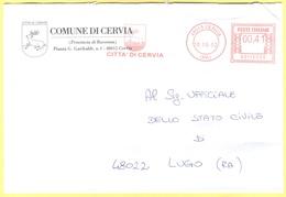 ITALIA - ITALY - ITALIE - 2002 - 00,41 EMA, Red Cancel - Comune Di Cervia - Viaggiata Da Cervia Per Lugo - Affrancature Meccaniche Rosse (EMA)