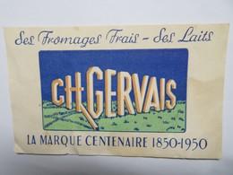 Buvard : Les Fromages Frais CH GERVAIS, La Marque Centenaire - Produits Laitiers