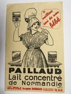 Buvard : PAILLAUD Lait Concentré De Normandie, Dépot Régional Jacques BARRAUD, Bordeaux - Produits Laitiers