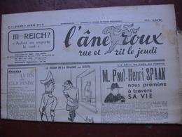 """Journal Satirique """"L'Ane Roux"""" Rue Et Rit Le Jeudi  M. PAUL HENRI SPAAK Nous Promène  à Travers Sa Vie - Kranten"""