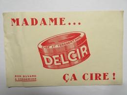 "Buvard : Madame... ""DELCIR"" ça Cire - Produits Ménagers"