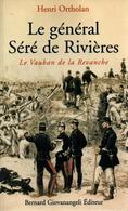 LE GENERAL SERE DE RIVIERES LE VAUBAN DE LA REVANCHE FORTIFICATION GENIE CEINTURE FORT - Livres