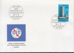 SCHWEIZ Dienst  UIT/ITU  10, FDC, Einweihung Des Neuen Amtssitzes Der Internationalen Fernmeldeunion, 1973 - Dienstpost