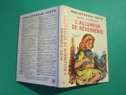 ANCIEN BIBLIOTHÈQUE VERTE : L'ALLUMEUR DE RÉVERBÈRES De MISS CUMMINS.Année 1957 HACHETTE - Libri, Riviste, Fumetti