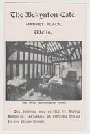1288/ WELLS. The Bekynton Café.- Postcard Writed In 1930. Écrite En 1930. Escrita En 1930. Scritta Nel 1930. - Wells