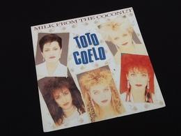 Vinyle 45 Tours Toto Coelo  Milk From The Coconut (1983) - Vinyles
