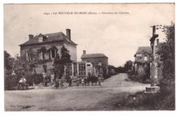 LA NEUVILLE DU BOSC - Carrefour Du Calvaire (carte Animée) - France