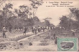 E.P. - CONGO-BELGE / Belgische Congo  - Katanga/Elisabethville - La Pose Du Rail - N°2 - 1921 - Entiers Postaux