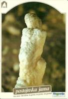 Postojnska Jama (Slovenia, Ex Jugoslavia) Grotte Di Postumia, Zenski Akt, The Woman's Nude, Nudo Femminile - Slovenia