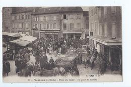 Cpa  -07  - Vernoux  -  - Place Du Cadet Marche    -  - Animation   -  Selection - 1919  Rare - Vernoux