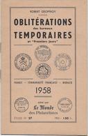 Oblitérations Des Bureaux Temporaires - Robert Geoffroy -1958 - 12 Pages - Matasellos