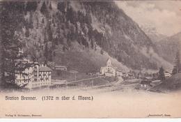 CPA - Autriche - Station Brenner - (1372 M über D. Meere) - Steinach Am Brenner