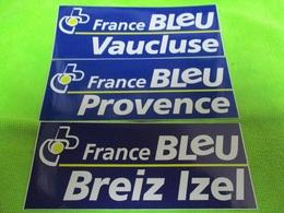 3 Autocollants RADIO FM FRANCE BLEU VAUCLUSE PROVENCE BRETAGNE  Neuf Non Décollé - Stickers