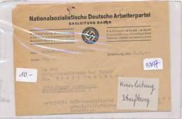 AC -B3517- Strasbourg-Rare Et Curieuse Correspondance Entre Responsbles Locaux De La NSDAP ( Vendue  En L'état) - Documents Historiques