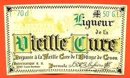 étiquette De Liqueur De La Vieille Cure De L'abbaye De Cenon - 50°/°- 70 Cl - Sonstige
