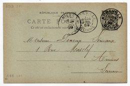 1899--entier Postal CP Type Sage 10c Noir--cachets Jumelés Daguin De ABBEVILLE-80 Pour AMIENS-80--Droguerie E.L - Storia Postale