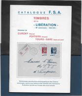 Timbres De La Libération - Curzay - Poitiers - Tours Gare - 48 Pages - Philatélie Et Histoire Postale