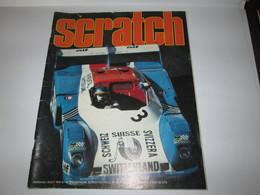 Revue   SCRATCH   Aout 1974    Bon Etat - Auto/Moto