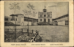 Cp Lodz Lodsch Polen, Kalischer Bahnhof, Dworzec Kaliski - Eisenbahnen