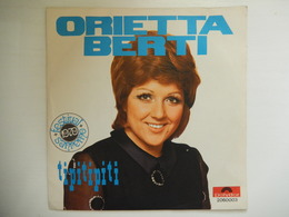 45 Giri - ORIETTA BERTI, Tipitipiti - Osvaldo Tango - 45 G - Maxi-Single