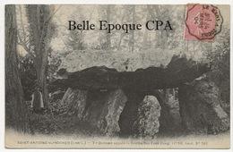 37 - SAINT-ANTOINE-du-ROCHER - Dolmen Appelé La Grotte Des Fées +++ Sans éditeur +++ 1904 - France