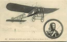 BOURGES AVIATION Octobre 1910 Paillette Sur Monoplan Bleriot - Reuniones