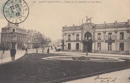 SAINT-QUENTIN: Place Du 8 Octobre Et Les Bains - Saint Quentin