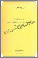 NOEL - Catalogue Des TIMBRES TAXES CARRES De FRANCE (1859-1878) - France