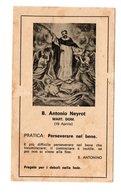 SANTINO Antico Image Pieuse Religieuse Holy Card ANTONIO NEYROT Serie Curia Generalizia Dei Domenicani - - Religion & Esotericism
